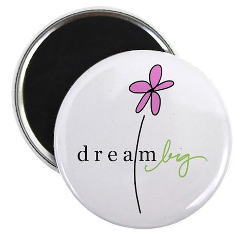 Dream Big Magnet
