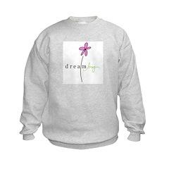 Dream Big Sweatshirt