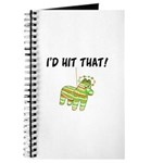 I'd Hit That Pinata Journal
