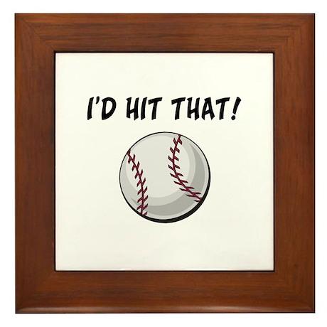 I'd Hit That Baseball Framed Tile