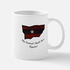 the Central Shall Rise Again Mug