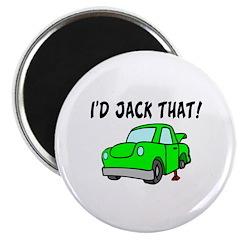 I'd Jack That Magnet