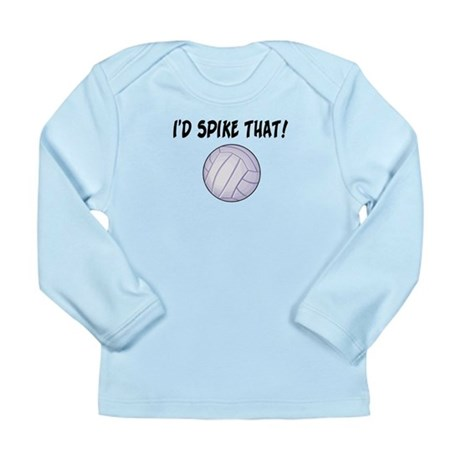 I'd Spike That Volleyball Long Sleeve Infant T-Shi