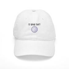 I'd Spike That Volleyball Baseball Cap