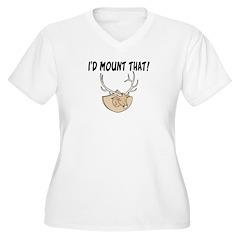I'd Mount That Head T-Shirt