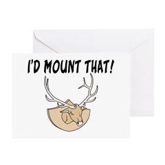 I'd Mount That Head Greeting Cards (Pk of 10)