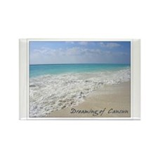 Dreaming of Cancun Rectangle Magnet