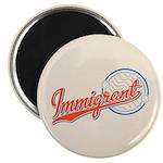 "Baseball Immigrant 2.25"" Magnet (10 pack)"
