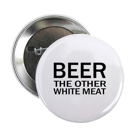 """Beer The Other White Meat 2.25"""" Button (100 pack)"""