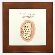 I'm due in October  Framed Tile