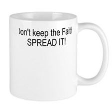 Spread the Faith Mug