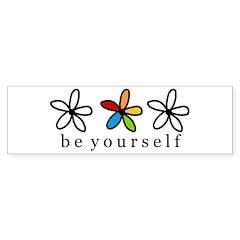 be yourself Bumper Bumper Sticker