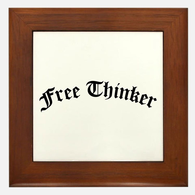 Free Thinker (Old Style) Framed Tile