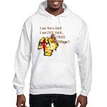 Im Not a Bitch Hooded Sweatshirt