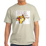 Im Not a Bitch Ash Grey T-Shirt