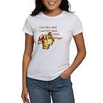 Im Not a Bitch Women's T-Shirt
