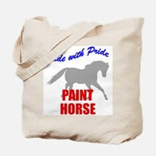 Ride With Pride Paint Horse Tote Bag