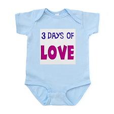 3 days of love Infant Bodysuit