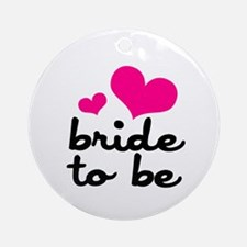 Bride To Be Ornament (Round)