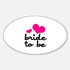 Bride To Be Sticker (Oval)