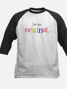 be an original Tee