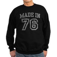 Made in 76 Sweatshirt