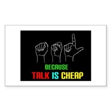 Talk is Cheap Decal