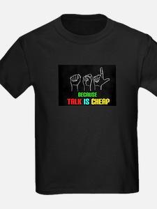 Talk is Cheap T