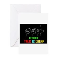 Talk is Cheap Greeting Card
