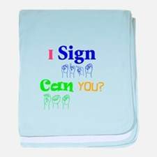 I sign can you? in ASL baby blanket