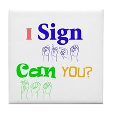 I sign can you? in ASL Tile Coaster