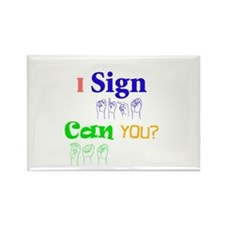 I sign can you? in ASL Rectangle Magnet