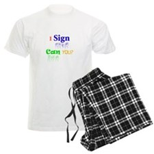 I sign can you? in ASL Pajamas
