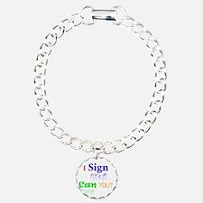 I sign can you? in ASL Bracelet