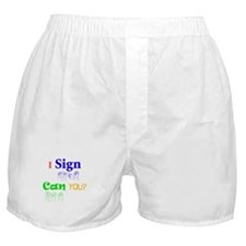 I sign can you? in ASL Boxer Shorts