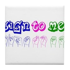 Sign to Me Tile Coaster