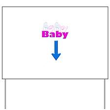 Baby 1 Yard Sign
