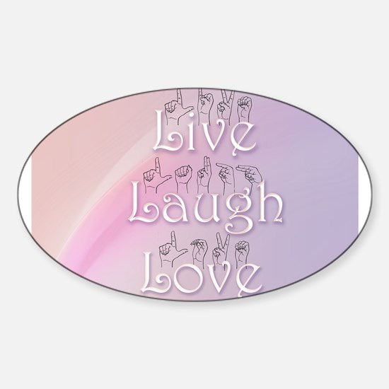 Live, Laugh, and Love Sticker (Oval)