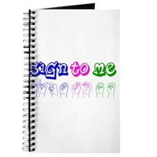 Sign to Me Journal