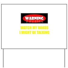WARNING! Yard Sign