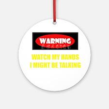 WARNING! Ornament (Round)