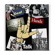 Deaf hands talk Tile Coaster