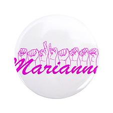 """Marianne Fingerspelled 3.5"""" Button"""