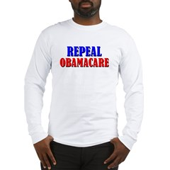 Repeal Obamacare Long Sleeve T-Shirt