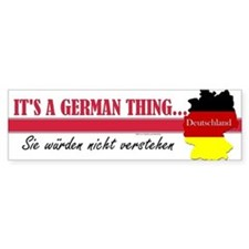 German Thing Bumper Sticker