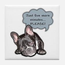 5 More Minutes Tile Coaster