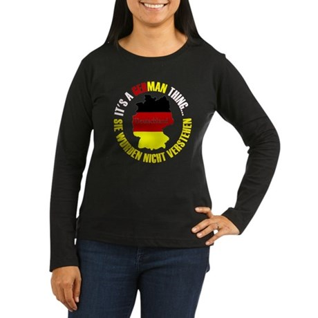 German Thing Women's Long Sleeve Dark T-Shirt