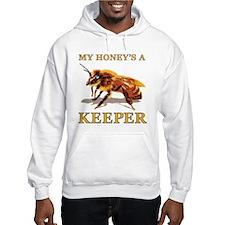 My Honey's a Keeper Hoodie