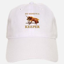 My Honey's a Keeper Baseball Baseball Cap