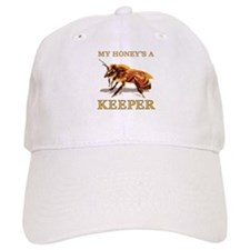 My Honey's a Keeper Baseball Cap